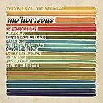 Mo' Horizons 10 Years Of... The Remixes