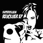 Supervillain Revolver (Ep)
