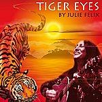 Julie Felix Tiger Eyes