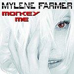 Mylène Farmer Monkey Me