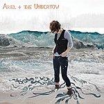 Ariel Ariel + The Undertow
