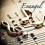 Evangel The Master's Pieces