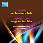 Morton Gould Gershwin, G.: American In Paris (An) / Porgy And Bess Suite (Arr. M. Gould) (Morton Gould Orchestra, M. Gould) (1955)
