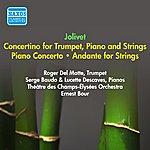 Ernest Bour Jolivet, A.: Piano Concerto / Concertino For Trumpet And Piano / Andante (Descaves, Theatre Des Champs-Elysees Orchestra, Bour) (1953)