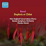 Charles Munch Ravel, M.: Daphnis Et Chloe (Complete) (Boston Symphony, Munch) (1955)