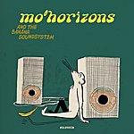 Mo' Horizons Mo' Horizons And The Banana Soundsystem