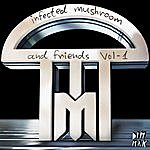 Infected Mushroom Infected & Friends, Vol. 1