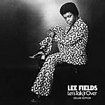 Lee Fields Let's Talk It Over (Deluxe Edition)