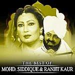 Mohd. Siddique The Best Of Mohd. Siddique & Ranjit Kaur
