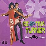 Ike & Tina Turner The Kent Years
