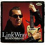 Link Wray Shadowman
