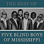 The Five Blind Boys Of Mississippi The Best Of The Five Blind Boys Of Mississippi