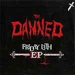 The Damned Friday 13th Ep