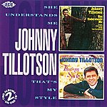 Johnny Tillotson She Understands Me/That's My Style
