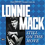Lonnie Mack Still On The Move