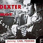 Dexter Gordon Dexter Blows Hot And Cool