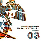 Marcus Worgull Innervisions 03: Texel Ep