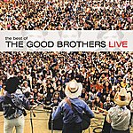 The Good Brothers Best Of The Good Brothers