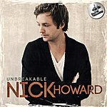 Nick Howard Unbreakable