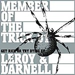 Leroy & Darnell Member Of The Trick 01:Get Rich Or Try Dying