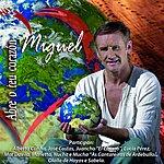 Miguel Abre O Teu Corazón