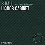 8Ball Liquor Cabinet (Feat. Desi Valentine)