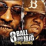 8Ball & MJG Living Legends