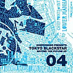 Tokyo Black Star Innervisions 04: Beyond The Future Ep