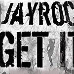 Jay Roc Get It (Radio Version)