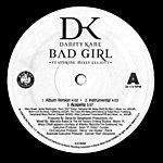 Danity Kane Bad Girl / Damaged