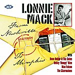 Lonnie Mack From Nashville To Memphis