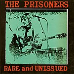 The Prisoners Rare And Unissued