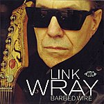 Link Wray Barbed Wire