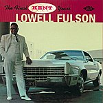 Lowell Fulson The Final Kent Years