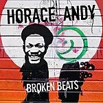 Horace Andy Broken Beats