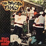 Dayton Family What's On My Mind