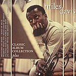 Miles Davis Classic Album Collection Plus