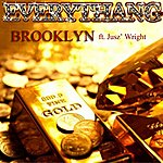Brooklyn Everythang (Feat. Jusz' Wright)