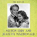 Nelson Eddy The Best Of Nelson Eddy And Jeanette Macdonald
