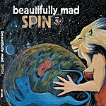 Beautifully Mad Spin