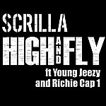 Scrilla High And Fly (Feat. Young Jeezy & Richie Cap 1) (Single)