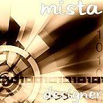 Mista Designer