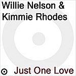 Kimmie Rhodes Just One Love