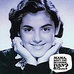 Ivan Mama, Don't You Recognize Ivan & The Parazol?