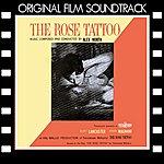 Alex North The Rose Tattoo (Original Film Soundtrack)