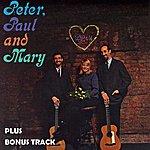 Peter, Paul & Mary Peter, Paul & Mary