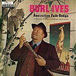 Burl Ives Australian Folk Songs