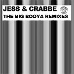 Jess The Big Booya Remixes