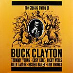 Buck Clayton The Classic Swing Of Buck Clayton