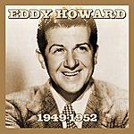 Eddy Howard 1949-1952